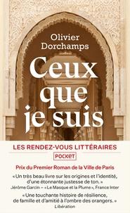 Olivier Dorchamps - Ceux que je suis.