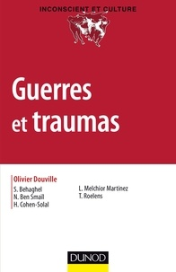 Olivier Douville - Guerres et traumas.