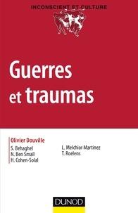 Olivier Douville et Sandrine Behaghel - Guerres et traumas.