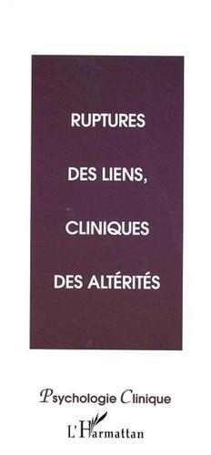 Olivier Douville et Claude Wacjman - Ruptures des liens, cliniques des altérités.