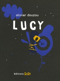 Olivier Douzou - Lucy.