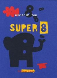 Olivier Douzou - Super 8.