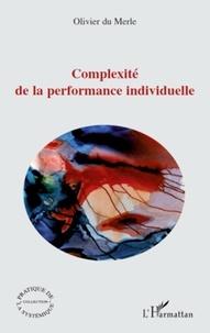 Olivier Du Merle - Complexité de la performance individuelle.