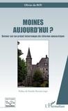 Olivier Du Roy - Moines aujourd'hui ? - Retour sur un projet interrompu de réforme monastique.