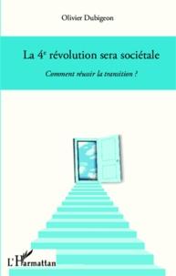 La 4e révolution sera sociétale - Comment réussir la transition ?.pdf