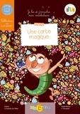 Olivier Dubois du Nilac et Floriane Roussel - Une carte magique - Enrichissez votre vocabulaire.