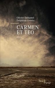 Olivier Duhamel et Delphine Grouès - Carmen et Teo.