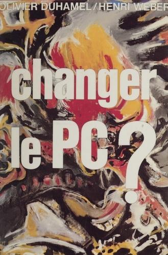 Changer le P.C.: [Parti communiste]: ?. Débats sur le gallocommunisme