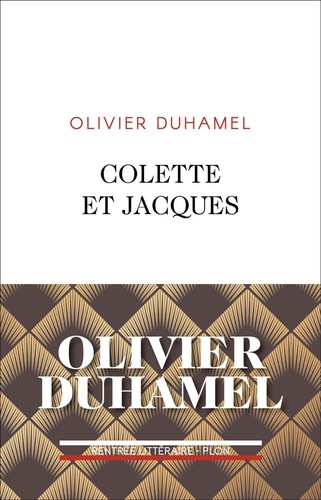 Colette et Jacques - Olivier Duhamel - Format ePub - 9782259276894 - 12,99 €