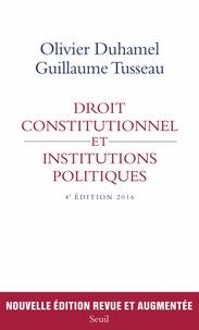 Olivier Duhamel et Guillaume Tusseau - Droit constitutionnel et institutions politiques.