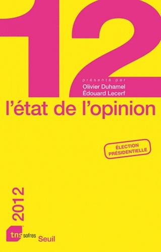L'état de l'opinion  Edition 2012