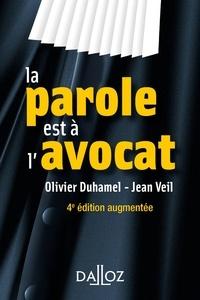 Olivier Duhamel et Jean Veil - La parole est à l'avocat - 4e ed..