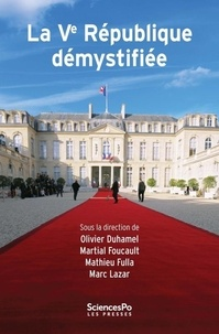 Olivier Duhamel et Martial Foucault - La Ve République démystifiée.