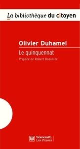 Olivier Duhamel - Le quinquennat.
