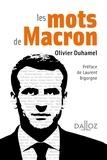 Olivier Duhamel - Les mots de Macron - Petit dictionnaire de citations.