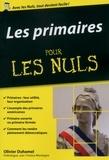 Olivier Duhamel et  Institut Montaigne - Les primaires pour les nuls.