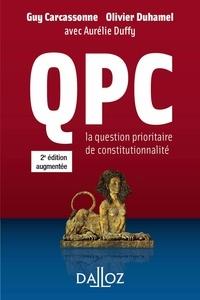 Olivier Duhamel et Guy Carcassonne - QPC. La question prioritaire de constitutionnalité.