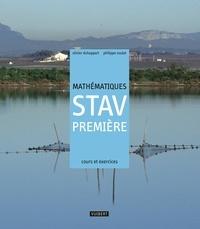 Olivier Duhappart et Philippe Soulat - Mathématiques 1e STAV - Cours et exercices résolus.