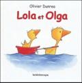 Olivier Dunrea - Lola et Olga.