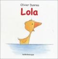 Olivier Dunrea - Lola.
