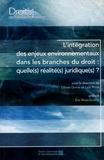 Olivier Dupéré et Loïc Peyen - L'intégration des enjeux environnementaux dans les branches du droit : quelle(s) réalité(s) juridique(s) ?.