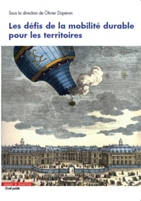 Les défis de la mobilité durable pour les territoires - Olivier Dupéron pdf epub