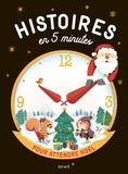 Olivier Dupin - Histoires en 5 minutes pour attendre Noël.