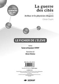 Olivier Dupin et  SEDRAP - La guerre des cités suivi de Arthur et le physicien disparu - Le fichier de l'élève.