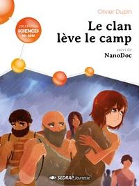 Olivier Dupin - Le clan leve le camp - lot de 10 romans +1 fichier.