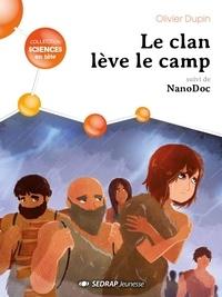 Olivier Dupin - Le clan leve le camp - lot de 5 romans.