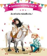Olivier Dupin et Juliette Parachini-Deny - Le vol de la médaille d'or !.