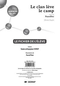 Olivier Dupin - Sciences primaire Sciences en tête Le clan lève le camp suivi de Nanodoc - Le fichier de l'élève.