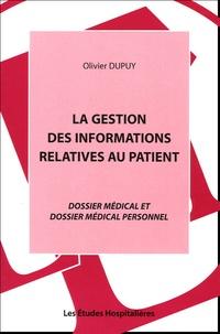 La Gestion des informations relatives au patient. - Dossier médical et dossier médical personnel.pdf