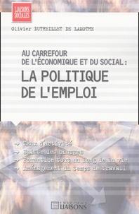 Au carrefour de léconomique et du social : la politique de lemploi.pdf