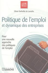Olivier Dutheillet de Lamothe - Politique de l'emploi et dynamique des entreprises.