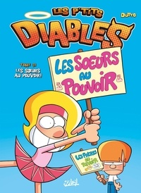 Olivier Dutto - Les p'tits diables Tome 31 : Les soeurs au pouvoir !.