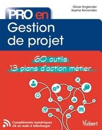 Olivier Englender et Sophie Fernandes - Pro en... Gestion de projet - 60 outils - 12 plans d'action.
