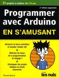 Téléchargements ebook pour ipod gratuit Programmer avec Arduino en s'amusant pour les nuls par Olivier Engler 9782412043509