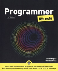 Olivier Engler et Wallace Wang - Programmer pour les nuls.