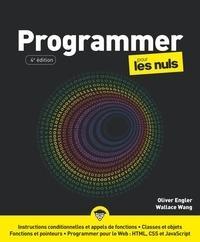 Olivier Engler et Wallace Wang - Programmer pour les nuls.