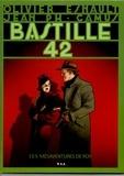 Olivier Esnault et Jean Philippe Camus - Les mésaventures de Roy Tome 1 : Bastille 42.