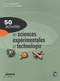 Olivier Espagnet et Jean-Charles Saura - 50 activités en sciences expérimentales et technologie au cycle 3. 1 Cédérom