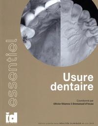 Olivier Etienne et Emmanuel d' Incau - Usure dentaire.