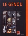 Olivier Fantino et Bruno Vande Berg - Le genou.