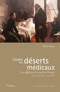 Olivier Faure - Contre les déserts médicaux - Les officiers de santé en France dans le premier XIXe siècle.