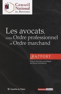 Olivier Favereau - Les avocats, entre ordre professionnel et ordre marchand.