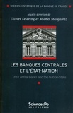 Olivier Feiertag et Michel Margairaz - Les banques centrales et l'Etat-nation - The Central Banks and the Nation-State.