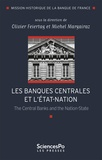 Olivier Feiertag et Michel Margairaz - Les banques centrales et l'Etat-nation - The Central Banks and the Nation-State.