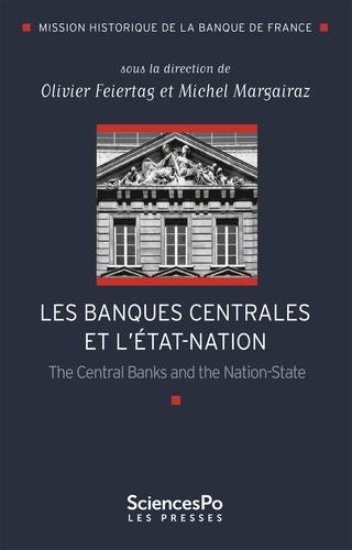 Les banques centrales et l'Etat-nation. The Central Banks and the Nation-State