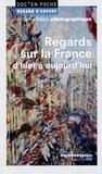 Olivier Feiertag et Dominique Borne - Regards sur la France d'hier à aujourd'hui.